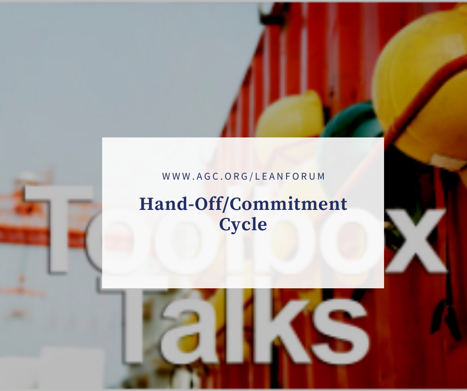 AGC Toolbox Talk: Hand-Off/Commitment Cycle
