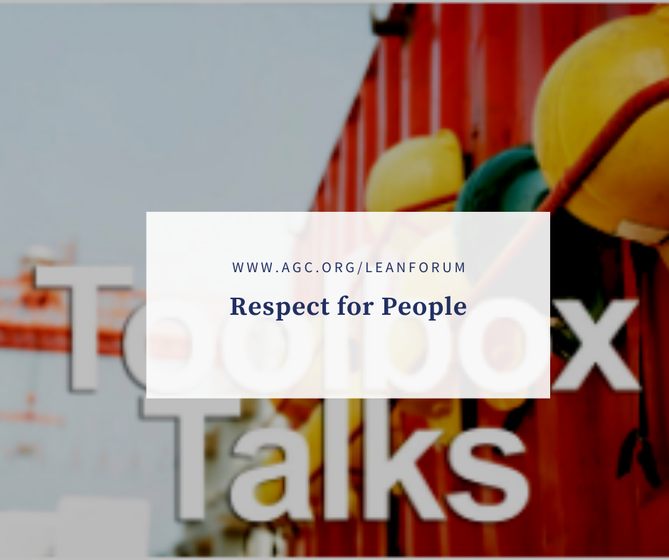 AGC Toolbox Talk: Respect for People