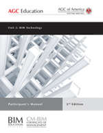 3rd Ed. BIM Unit 2: BIM Technology - Participant