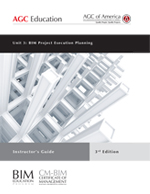 3rd Ed. BIM Unit 3: Project Execution Planning -Instructor