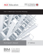 3rd Ed. BIM Unit 3: Project Execution Planning -Participant