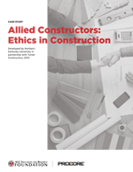 Case Study: Allied Constructors: Ethics in Construction