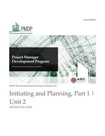 PMDP Unit 2: Initiating and Planning, Part 1 - Instructor