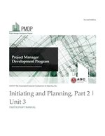 PMDP Unit 3: Initiating and Planning, Part 2 - Participant